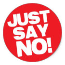 On saying No…